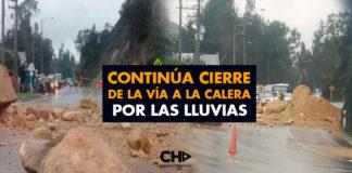 Continúa cierre de la vía a La Calera por las lluvias