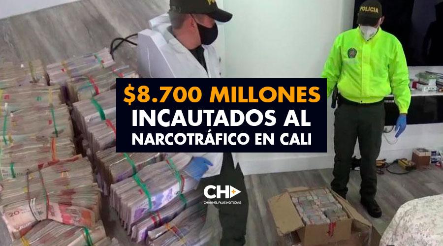 $8.700 millones incautados al narcotráfico en Cali