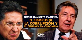 Néstor Humberto Martínez: El Ejemplo de la Corrupción y el Cinismo en Colombia