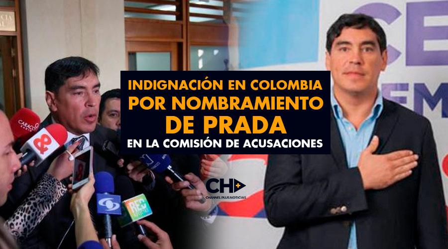 Indignación en Colombia por nombramiento de Prada en la Comisión de Acusaciones
