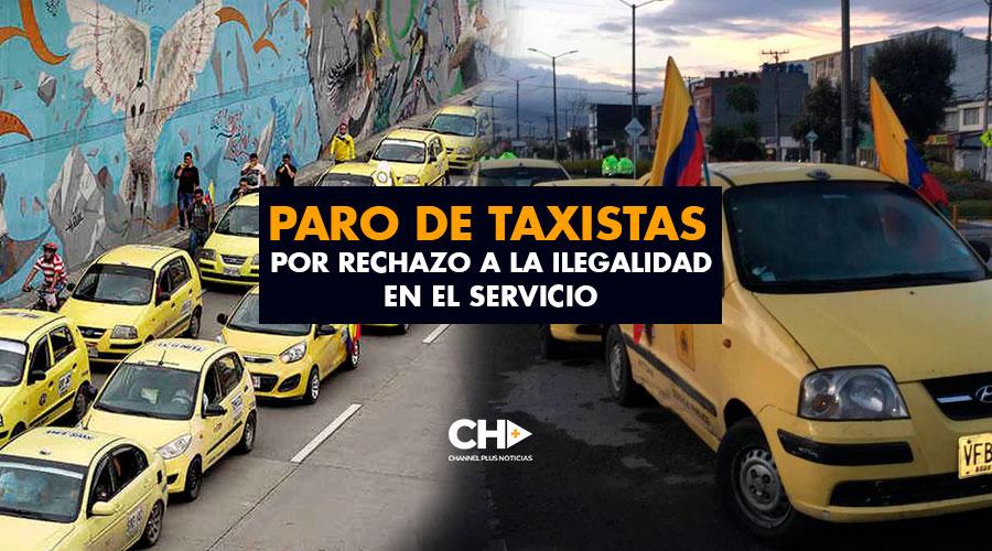 Paro de Taxistas en Bogotá por rechazo a la ilegalidad en el servicio