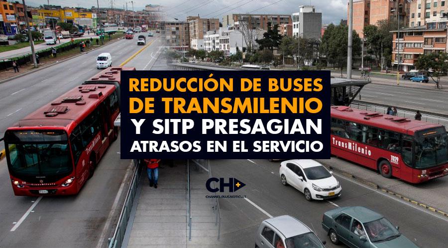 Reducción de buses de Transmilenio y SITP presagian atrasos en el servicio