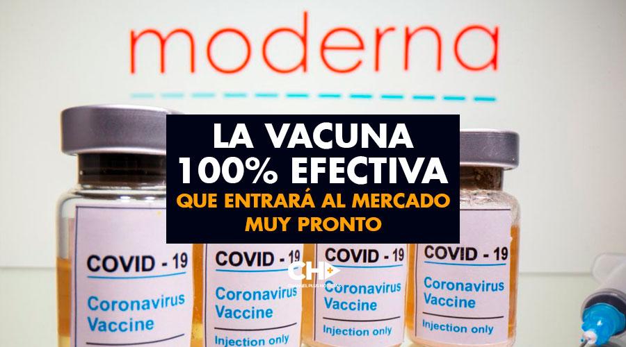 MODERNA: La Vacuna 100% efectiva que entrará al mercado muy pronto