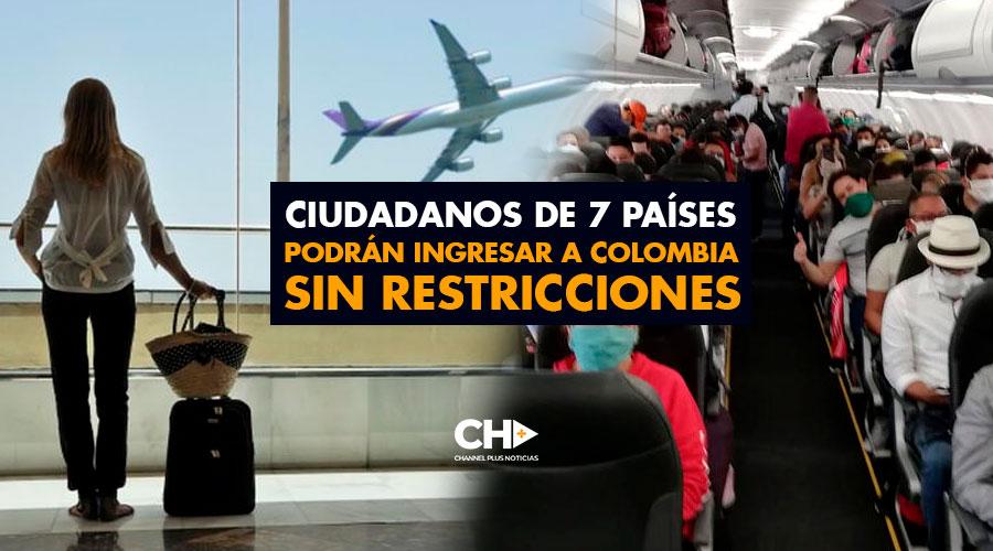 Ciudadanos de 7 países podrán ingresar a Colombia sin restricciones