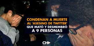 Condenan a muerte al 'asesino de Twitter', que mató y desmembró a 9 personas