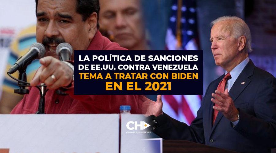La política de sanciones de EE.UU. contra Venezuela tema a tratar con Biden en el 2021