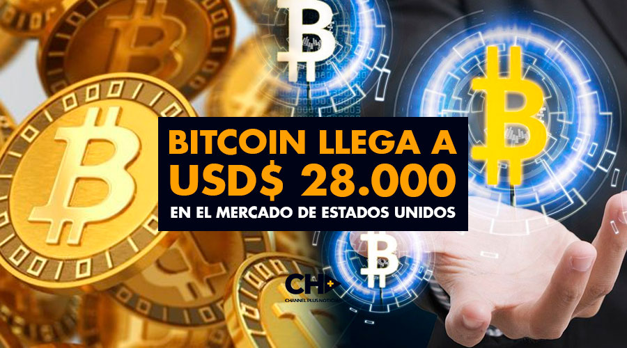 BITCOIN llega a USD$ 28.000 en el mercado de Estados Unidos