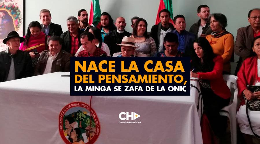 Nace la Casa del Pensamiento, la Minga se zafa de la ONIC y lanza nueva confederación de pueblos indígenas
