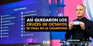 Así quedaron los cruces de octavos de final en la Champions