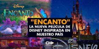 """""""ENCANTO"""" La nueva película de Disney inspirada en nuestro país"""