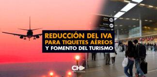 Reducción del IVA para tiquetes aéreos y fomento del Turismo