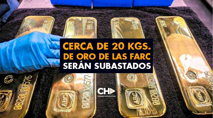 Cerca de 20 Kgs. de ORO de las FARC serán SUBASTADOS