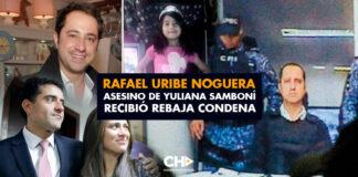 En 'pabellón del horror', Uribe Noguera rebaja condena por asesinato de Yuliana