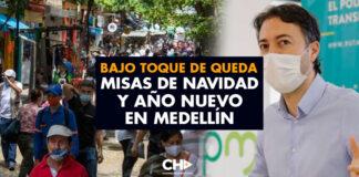Bajo Toque de Queda Misas de Navidad y año nuevo en Medellín