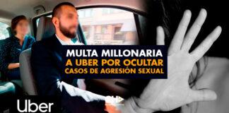 UBER deberá pagar una multa por 59 millones de dólares por ocultar información sobre miles de casos de agresión sexual entre conductores y pasajeros