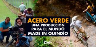 ACERO VERDE una producción para el mundo made in Quindío