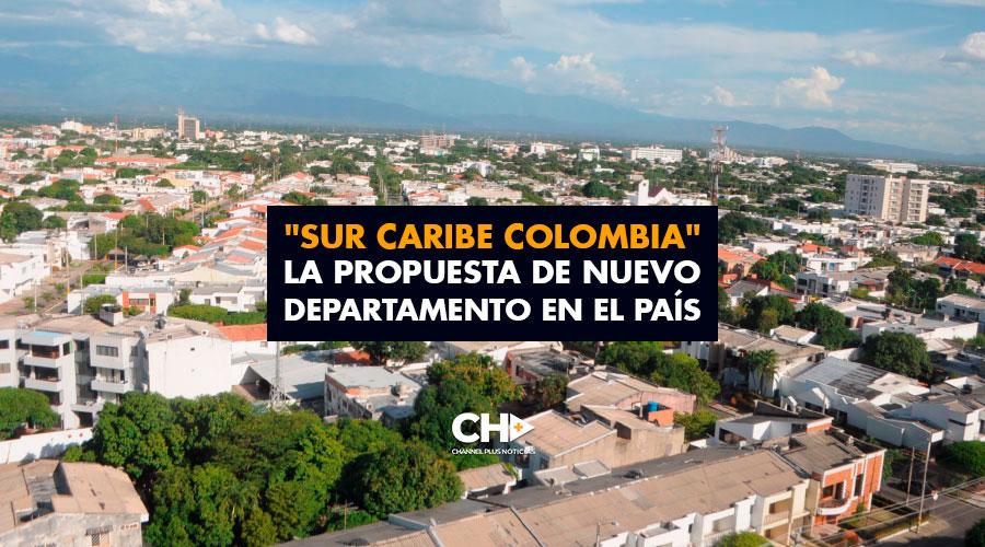 """""""Sur Caribe Colombia"""" la propuesta de nuevo departamento en el país"""