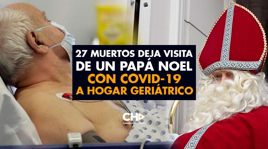 27 Muertos deja visita de un Papá Noel con COVID-19 a hogar geriátrico