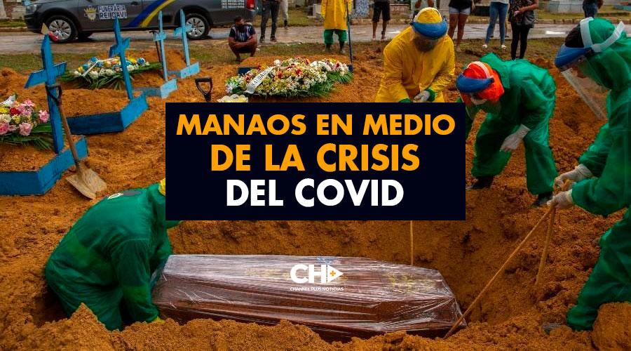 Manaos en medio de la crisis del Covid