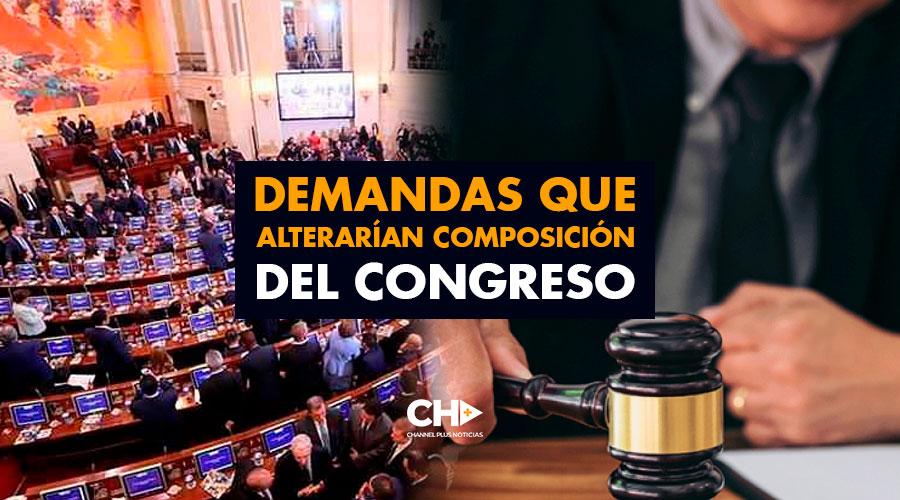 Demandas que alterarían composición del Congreso