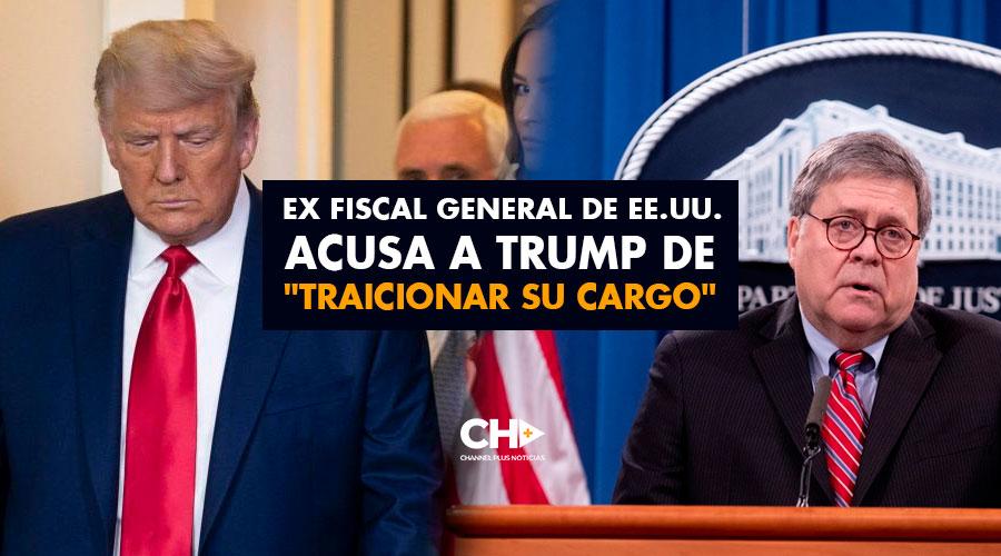 Ex fiscal general de EE.UU. acusa a Trump de