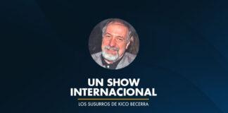 Un Show Internacional
