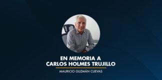 En Memoria a Carlos Holmes Trujillo