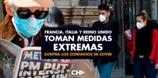 Francia, Italia y Reino Unido toman medidas EXTREMAS contra los contagios de Covid