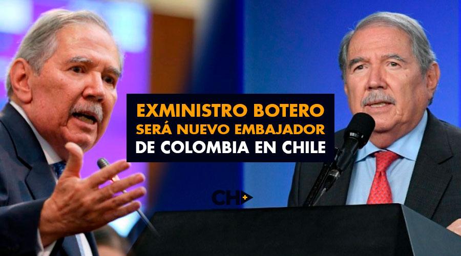Exministro Botero será nuevo embajador de Colombia en Chile