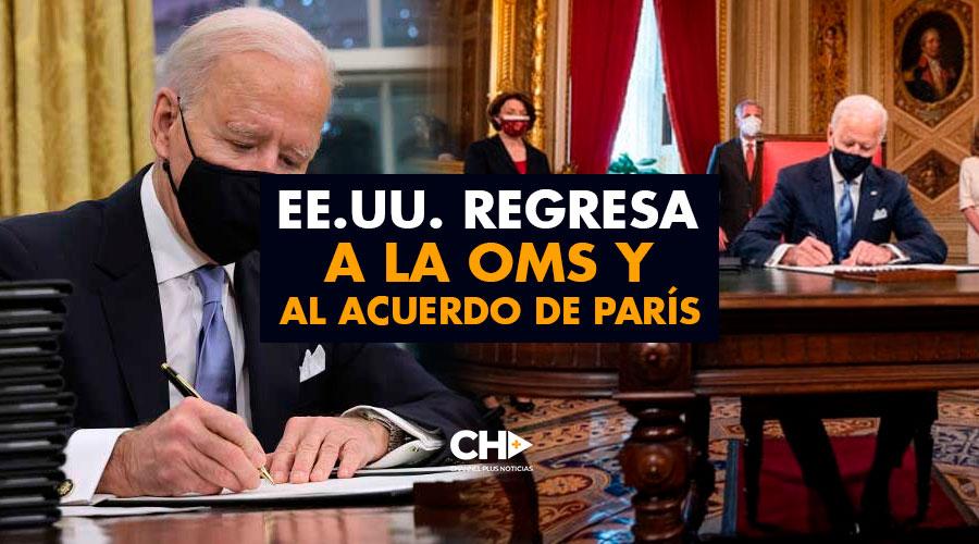 EE.UU. regresa a la OMS y al Acuerdo de París
