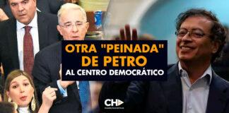 """Otra """"Peinada"""" de Petro al Centro Democrático"""