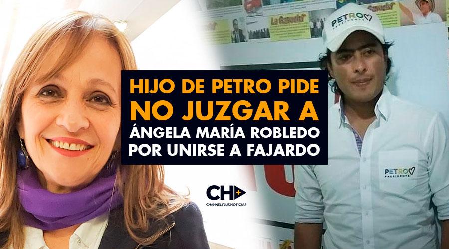 Hijo de Petro pide no JUZGAR a Ángela María Robledo por unirse a Fajardo