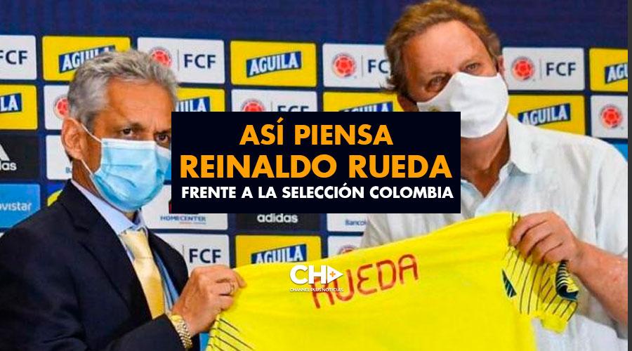 Así piensa Reinaldo Rueda frente a la Selección Colombia