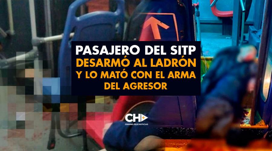 Pasajero del SITP desarmó al ladrón y lo mató con el arma del agresor
