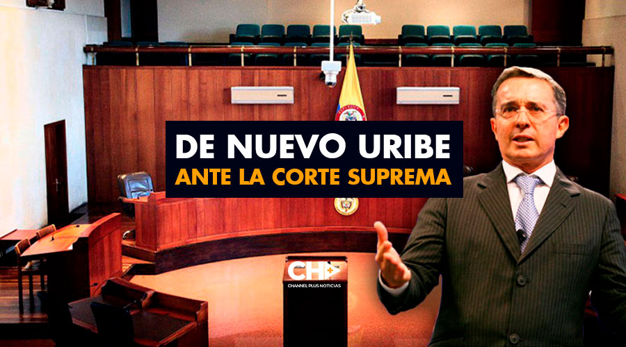 De nuevo Uribe ante la Corte Suprema