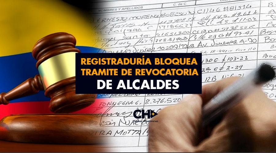 Registraduría bloquea tramite de Revocatoria de Alcaldes