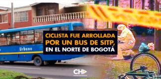 Ciclista fue arrollada por un bus de SITP, en el norte de Bogotá