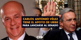 Carlos Antonio Vélez tiene el apoyo de Uribe para lanzarse al Senado