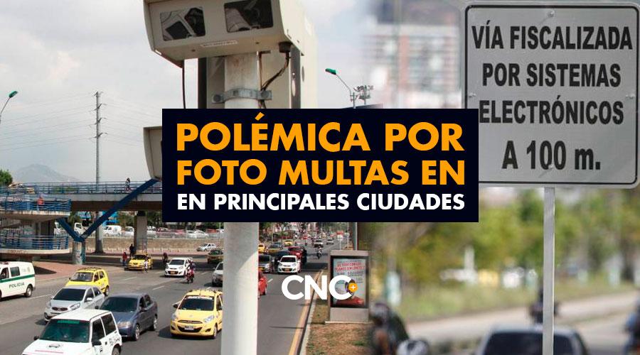 POLÉMICA por Foto Multas en principales ciudades de Colombia