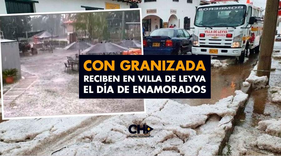 Con Granizada reciben en Villa de Leyva el día de enamorados
