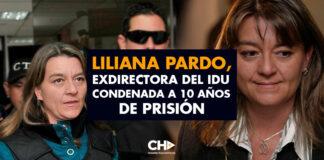 Liliana Pardo, exdirectora del IDU condenada a 10 años de prisión