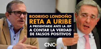Rodrigo Londoño RETA a Álvaro Uribe a presentarse ante la JEP a contar la verdad de FALSOS POSITIVOS
