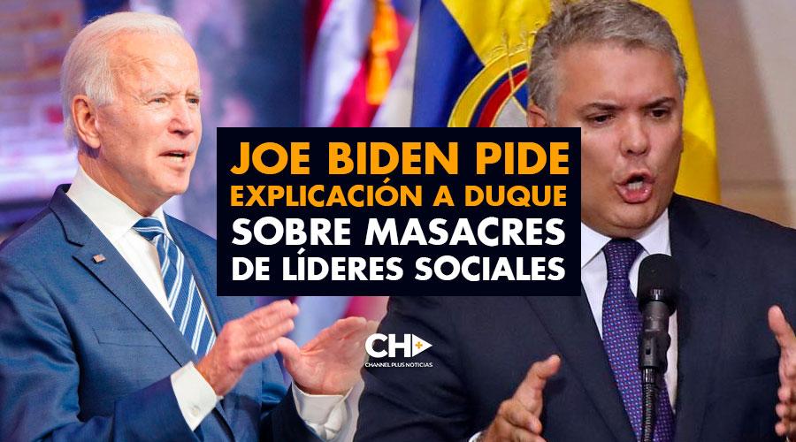 Joe Biden pide explicación a Duque sobre masacres de Líderes Sociales