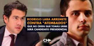 """Rodrigo Lara arremete contra """"atembados"""" que no creen que Tomás Uribe será candidato presidencial"""