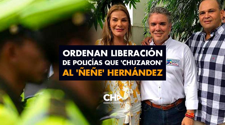 Ordenan liberación de policías que 'chuzaron' al 'Ñeñe' Hernández