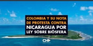 Colombia y su nota de protesta contra Nicaragua por Ley sobre Biósfera