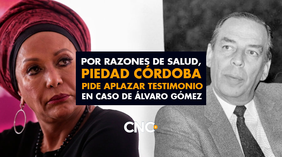 Por razones de salud, PIEDAD CÓRDOBA pide aplazar testimonio en caso de Álvaro Gómez