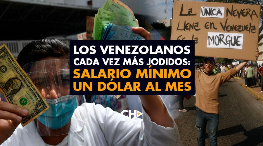 Los Venezolanos cada vez más JODIDOS: Salario Mínimo UN DÓLAR al mes