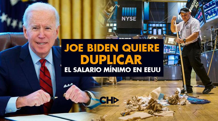 Joe Biden quiere DUPLICAR el salario mínimo en EEUU