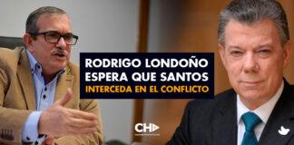 Rodrigo Londoño espera que Santos interceda en el conflicto